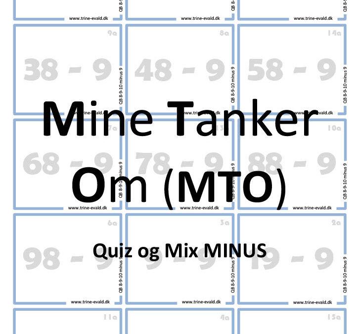 MTO, Quiz og Mix MINUS